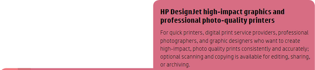 HP DesignJet High-Impact Graphics and Professional Photo-Quality Printers
