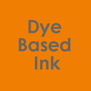 Dye Based Ink - What Can it Do?