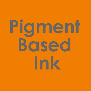 Pigment Based Inks - What can they do?