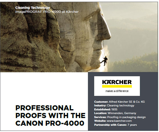 Karcher Cleaning Technology choose proofing with the Canon PRO-4000